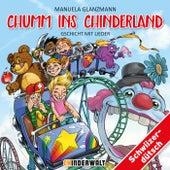 Chumm ins Chinderland - Gschicht mit Lieder von Various Artists