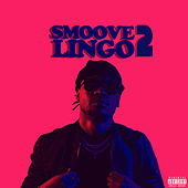 Smoove Lingo 2 by Joe Suave