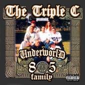 Triple C Presents Underworld 805 Family von Rebel