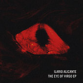 The Eye Of Virgo EP de Ilario Alicante