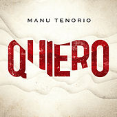 Quiero de Manu Tenorio