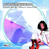 Propaganda (Compiled by Molly Kulator) by Various Artists