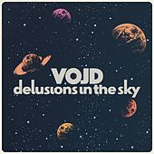 Delusions in the Sky by Vojd