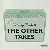 The Other Takes by Jeffrey Foskett