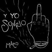Y Yo Sonrío von Maco Maat