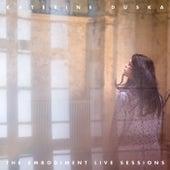 The Embodiment Live Sessions (Live At Mpankeion, Athens / 2017) von Katerine Duska
