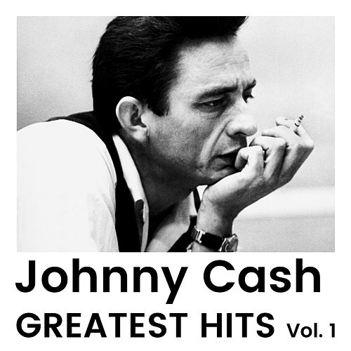 Greatest Hits Vol 1 by Johnny Cash