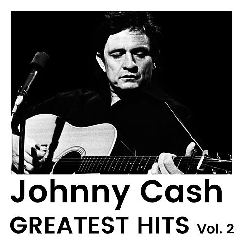 Greatest Hits Vol 2 by Johnny Cash