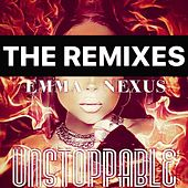 Unstoppable (The Remixes) by Various Artists