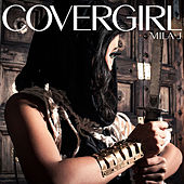 Cover Girl by Mila J