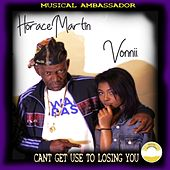 Can't Get Used to Losing You (feat. Vonnii) by Horace Martin
