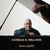 Flavors of Jazz by Charles D. Williams