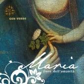 Maria, fiore dell'umanità de Gen Verde