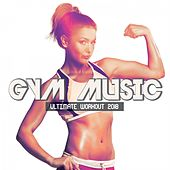 Gym Music Ultimate Workout 2018 fra Various Artists