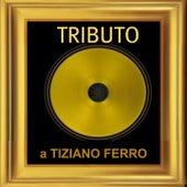 Tributo a tiziano ferro by The Tibbs