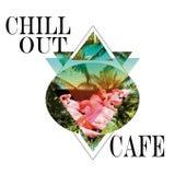 Chill-Out Café von Various Artists