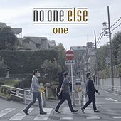 One by NO ONE ELSE