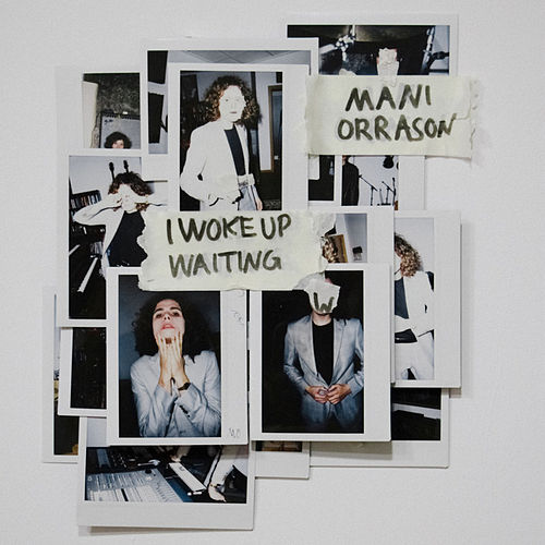 I Woke up Waiting by Máni Orrason