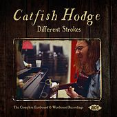 The Complete Eastbound & Westbound Recordings by Catfish Hodge