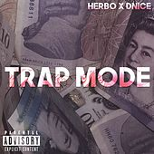 Trapmode by D-Nice