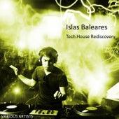 Islas Baleares Tech House Rediscovery de Various Artists