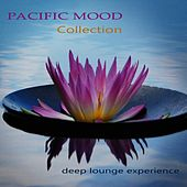 Pacific Mood Collection, Deep Lounge Experience by Various Artists