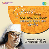 Devotional Songs of Kazi Nazrul Islam by Various Artists