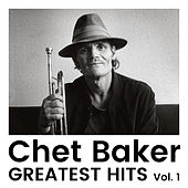 Greatest Hits Vol. 1 by Chet Baker