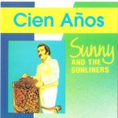 Cien Anos de Sunny & The Sunliners