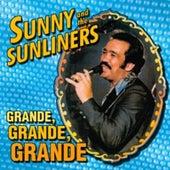Grande,Grande,Grande de Sunny & The Sunliners