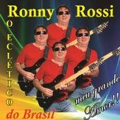 Meu Grande Amor!!! de Ronny Rossi