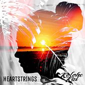 Heart Strings by Kolohe Kai