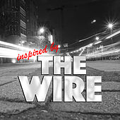 Inspired By 'The Wire' von Various Artists