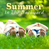 Summer In The Backyard de Various Artists