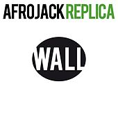 Replica by Afrojack