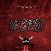 Los Dueños de la Calle by Various Artists
