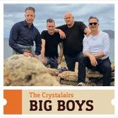 Big Boys von The Crystalairs