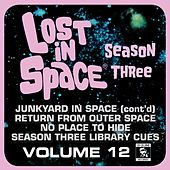 Lost in Space, Vol. 12: Junkyard in Space (Cont'd) / Return from Outer Space / No Place to Hide / Cues (Television Soundtrack) de Various Artists