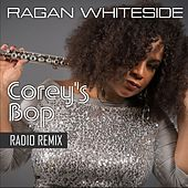 Corey's Bop (Radio Remix) by Ragan Whiteside