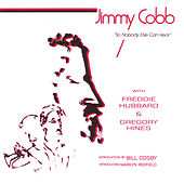 So Nobody Else Can Hear by Jimmy Cobb