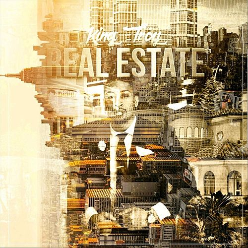 Real Estate by King Troy