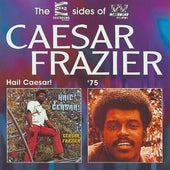 Hail Caesar / '75 by Caesar Frazier