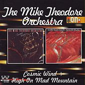 Cosmic Wind/High On Mad Mountain de Mike Theodore Orchestra