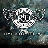Live Chicago 1979 by REO Speedwagon