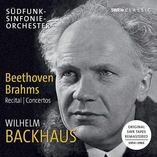 Beethoven & Brahms: Works for Piano (Live) by Wilhelm Backhaus