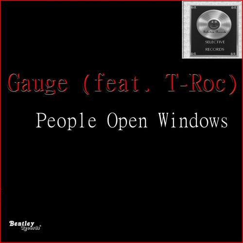 People Open Windows by Gauge