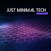 Just Minimal Tech, Vol. 1 de Various Artists