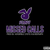 Missed Calls by Playy
