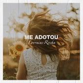 Me Adotou by Lorraine Rocha