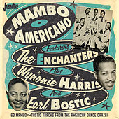 Mambo Americano (63 Mambo-Tastic Tracks from the American Dance Craze!) by Various Artists